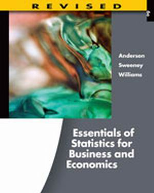 Buy: Test Bank for Essentials of Statistics for Business and Economics Revised 6e Anderson