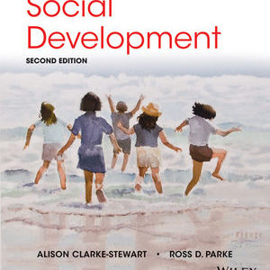 Buy: Test Bank for Social Development 2e by Clarke-Stewart