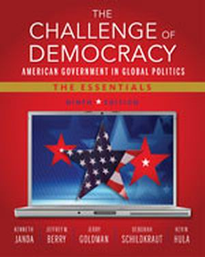 Buy: Test Bank for The Challenge of Democracy: American Government in Global Politics The Essentials 9e Janda