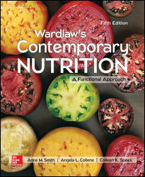 Solution Manual for Wardlaw's Contemporary Nutrition: A Functional Approach 5e By Smith