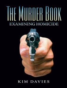 Test Bank for The Murder Book Examining Homicide, 1st Edition, Kimberly A Davies, ISBN-10: 0131724010, ISBN-13: 9780131724013