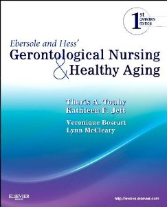 Buy: Test Bank for Ebersole and Hess Gerontological Nursing and Healthy Aging 1st Canadian Edition Touhy