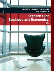 Test Bank for Statistics for Business and Economics, 12th Edition, Anderson, ISBN-10: 1133274536, ISBN-13: 9781133274537