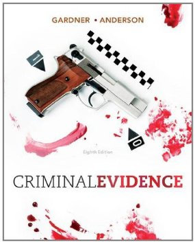 Buy: Test Bank for Criminal Evidence Principles and Cases