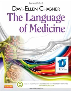 Test Bank for The Language of Medicine, 10th Edition, Chabner, ISBN-10: 1455728462, ISBN-13: 9781455728466