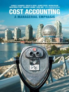 Buy: Test Bank for Cost Accounting A Managerial Emphasis