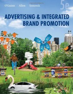Test Bank for Advertising and Integrated Brand Promotion, 5th Edition, OGuinn, ISBN-10: 0324568622, ISBN-13: 9780324568622