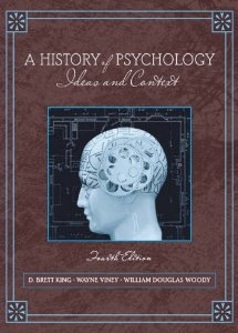 Test Bank for A History of Psychology Ideas and Context, 4th Edition, King, ISBN-10: 0205512135, ISBN-13: 9780205512133