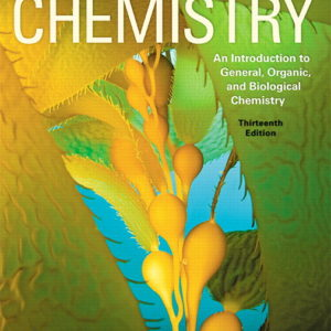 Solution Manual for Chemistry: An Introduction to General Organic and Biological Chemistry 13e Timberlake