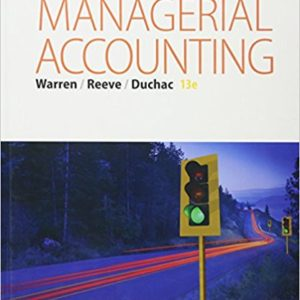 Buy: Test Bank for Managerial Accounting 13e Warren