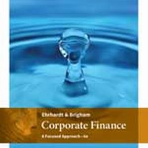 Solution Manual for Corporate Finance: A Focused Approach
