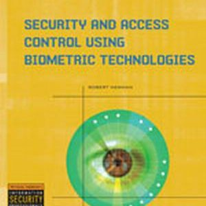 Buy: Test Bank for Security and Access Control Using Biometric Technologies 1e Newman