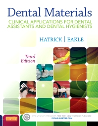 Test Bank for Dental Materials Clinical Applications for Dental Assistants and Dental Hygienists 3/e Eakle