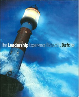 Test Bank for The Leadership Experience, 5th Edition, Richard L. Daft, ISBN-10: 143904211X, ISBN-13: 9781439042113