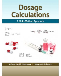 Buy: Test Bank for Dosage Calculations: A Multi-Method Approach