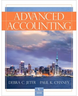 Test Bank for Advanced Accounting, 4th Edition, Debra C. Jeter, ISBN-10: 0470506989, ISBN-13: 9780470506981