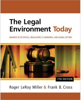 Test Bank for The Legal Environment Today, 7th Edition, Roger L. Miller, ISBN-10: 1111530610, ISBN-13: 9781111530617