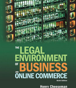 Test Bank for The Legal Environment of Business and Online Commerce, 6th Edition, Cheeseman, ISBN-10: 0136085687, ISBN-13: 9780136085683