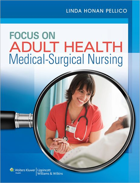 Buy: Test Bank for Focus on Adult Health Medical Surgical Nursing