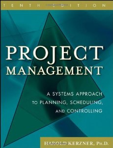 Test Bank for Project Management: A Systems Approach to Planning Scheduling and Controlling, 10th Edition, Harold R. Kerzner, ISBN-10: 0470278706, ISBN-13: 9780470278703