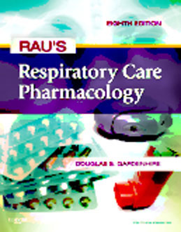 Test Bank for Raus Respiratory Care Pharmacology, 8th Edition, Gardenhire, ISBN-10: 0323075282, ISBN-13: 9780323075282