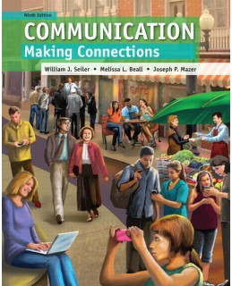 Buy: Test Bank for Communication: Making Connections 9/e Seiler