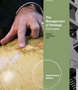 Test Bank for The Management of Strategy, 9th International Edition, Ireland, ISBN-10: 0538753218, ISBN-13: 9780538753210