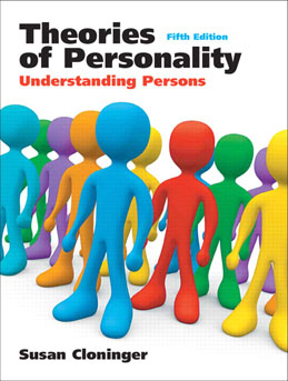 Test Bank for Theories of Personality Understanding Persons, 5th Edition, Cloninger, ISBN-10: 0205699650, ISBN-13: 9780205699650