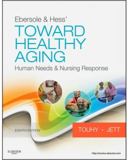 Buy: Test Bank for Ebersole and Hess' Toward Healthy Aging 8/e Touhy