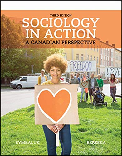 Test Bank for Sociology in Action, 3rd Edition Diane G. Symbaluk, Tami M. Bereska ISBN-10: 0176725067 ISBN-13: 9780176725068