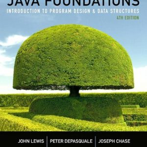 Test Bank for Java Foundations: Introduction to Program Design and Data Structures 4/E Lewis