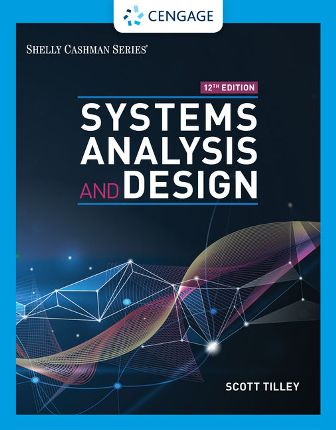 Test Bank for Systems Analysis and Design 12/E Tilley