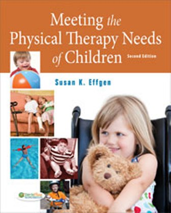 Test Bank for Meeting the Physical Therapy Needs of Children 2/E Effgen