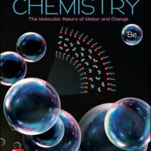 Solution Manual for Chemistry: The Molecular Nature of Matter and Change, 8th Edition, Martin Silberberg, Patricia Amateis, ISBN10: 1259631753, ISBN13: 9781259631757