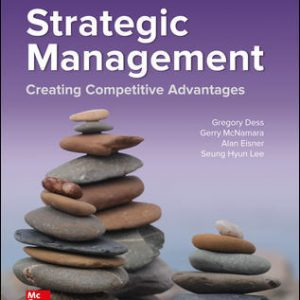 Solution Manual for Strategic Management: Creating Competitive Advantages 10/E Dess