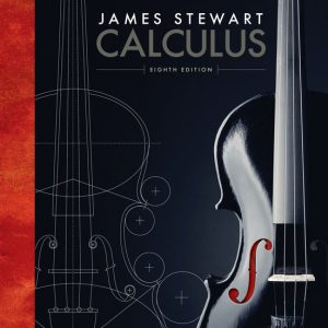 Solution Manual for Calculus, 8th Edition, James Stewart, ISBN-10: 1285740629, ISBN-13: 9781285740621