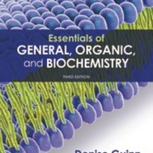 Test Bank for Essentials of General, Organic, and Biochemistry, 3rd Edition, Denise Guinn, ISBN: 9781319343521, ISBN-10: 131907944X, ISBN: 9781319216764, ISBN: 9781319192860, ISBN: 9781319079444