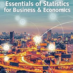 Test Bank for Essentials of Statistics for Business and Economics 9/E Anderson