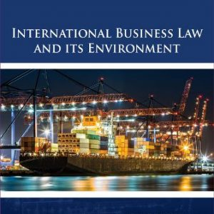 Solution Manual for International Business Law and Its Environment 10/E Schaffer