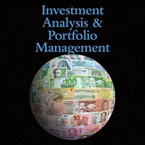 Solution Manual for Investment Analysis and Portfolio Management, 11th Edition, Frank K. Reilly, Keith C. Brown, Sandford Leeds, ISBN: 9781305262997