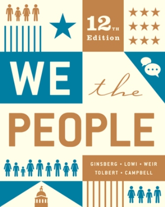 Test Bank for We the People Full 12/E Benjamin Ginsberg