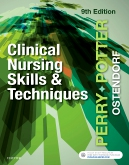 Test Bank for Clinical Nursing Skills and Techniques 9/E Perry