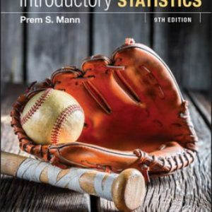 Solution Manual for Introductory Statistics 9/E Mann