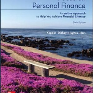 Solution Manual for Focus on Personal Finance 6/E Kapoor