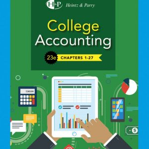 Test Bank for College Accounting Chapters 1-27 23/E Heintz