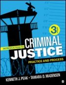 Test Bank for Introduction to Criminal Justice Practice and Process 3/E Peak