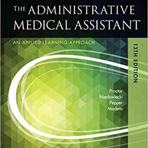 Test Bank for Kinns The Administrative Medical Assistant 13th Edition by Proctor