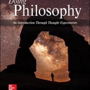 Test Bank for Doing Philosophy: An Introduction Through Thought Experiments 6/E Schick