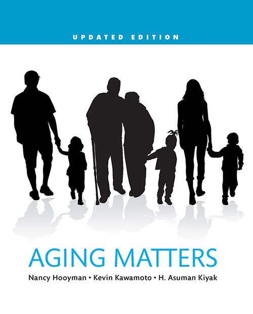Test Bank for Aging Matters Updated Edition 1st Edition by Hooyman