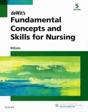 Test Bank for deWit's Fundamental Concepts and Skills for Nursing 5th Edition Patricia Williams